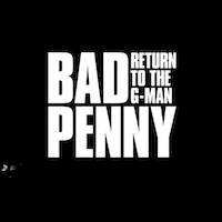 Bad Penny Album CD Return to the G-Man