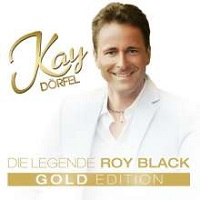 Album Doppel CD Die Legende Roy Black Kay Dörfel