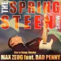 Max Zeug feat. Bad Penny The Springsteen Show