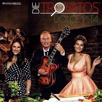 Album CD Die Trovatos Dolce Vita
